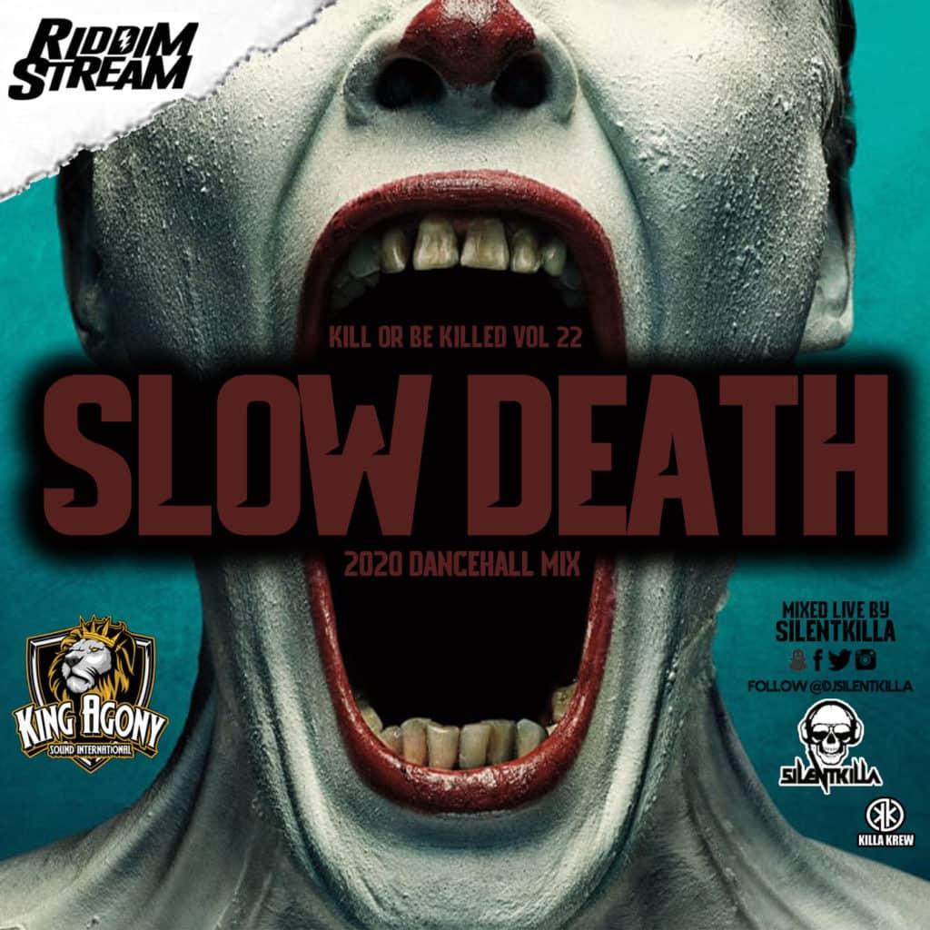DJ Silentkilla - Slow Death 2020 Dancehall Mix