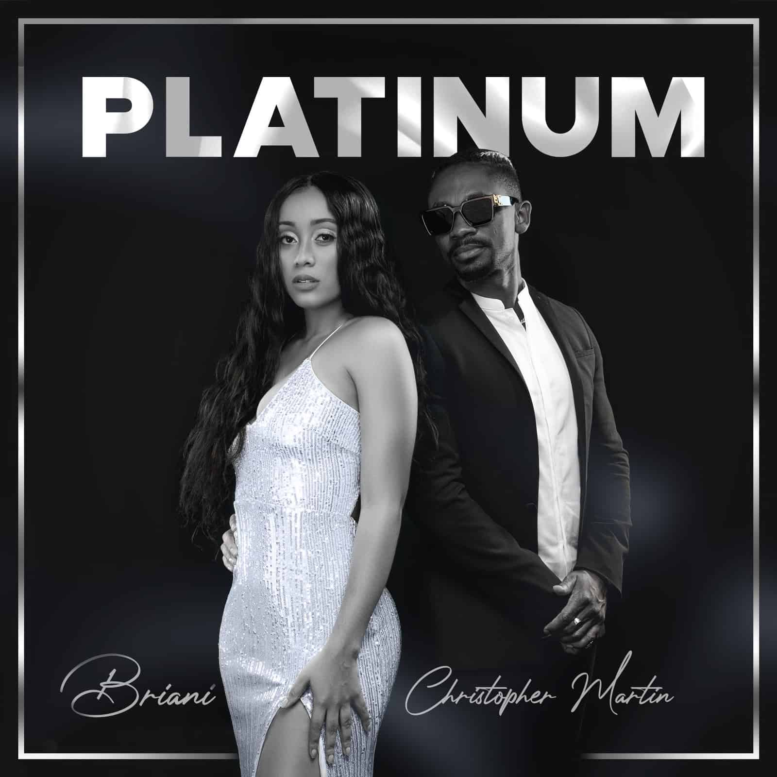 Briani & Christopher Martin - Platinum