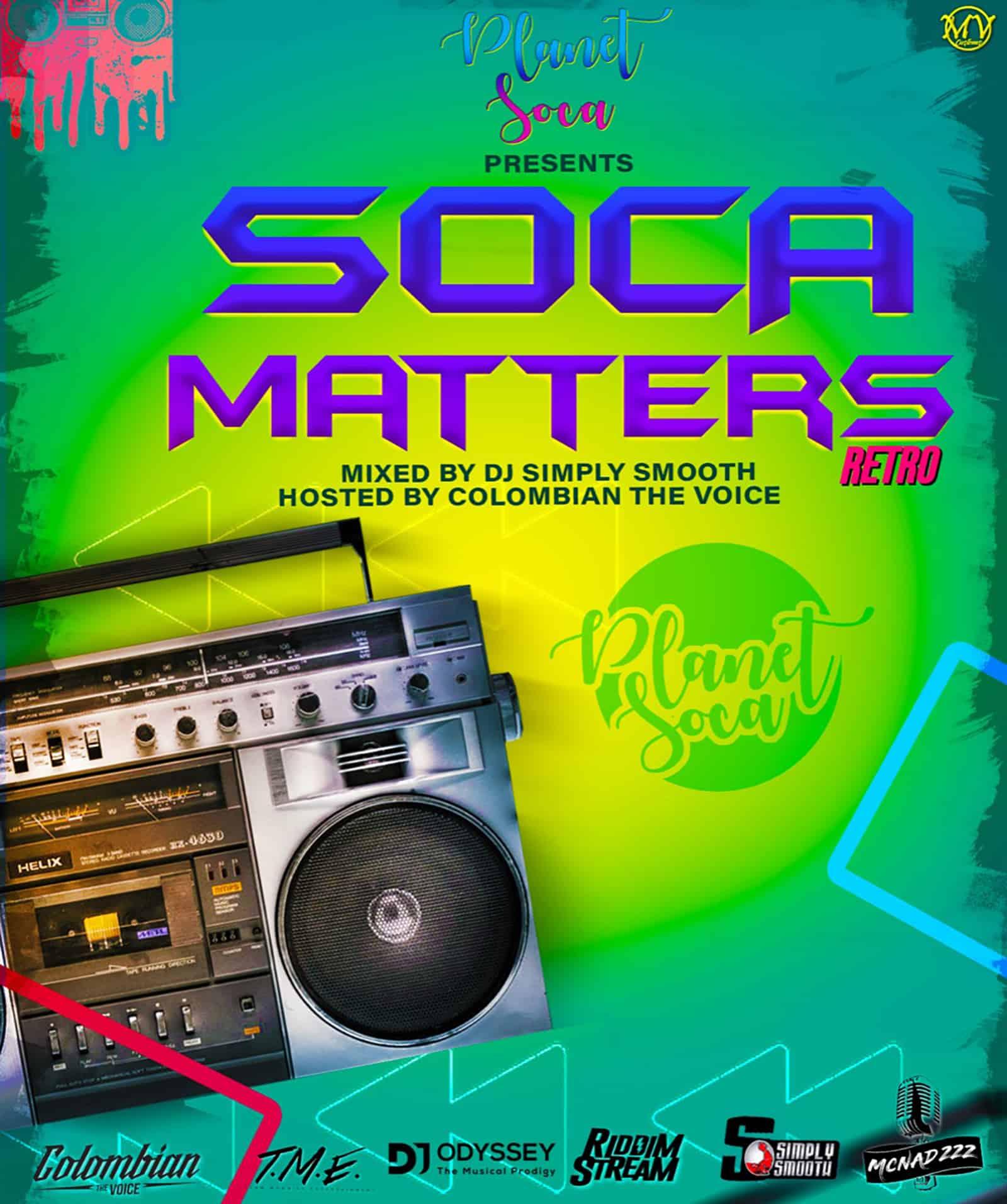 Planet Soca - Soca Matters Retro