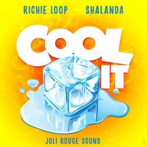 Richie Loop, Shalanda & Joli Rouge Sound - Cool It
