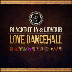 "BLACKOUT JA & LIONDUB - ""LOVE DANCEHALL"" LP"