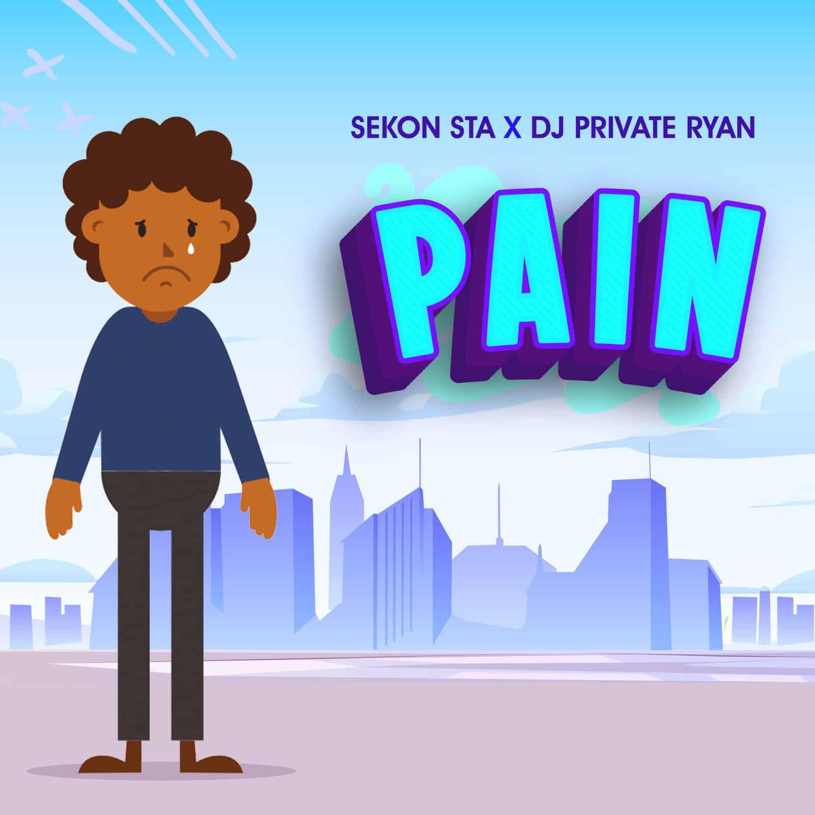 Sekon Sta & DJ Private Ryan - Pain