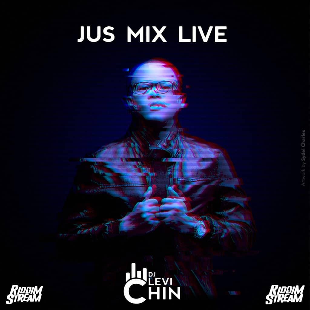 Dj Levi Chin - Jus Mix Live 004