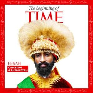 Eesah, Capleton & Lutan Fyah - The Beginning of Time