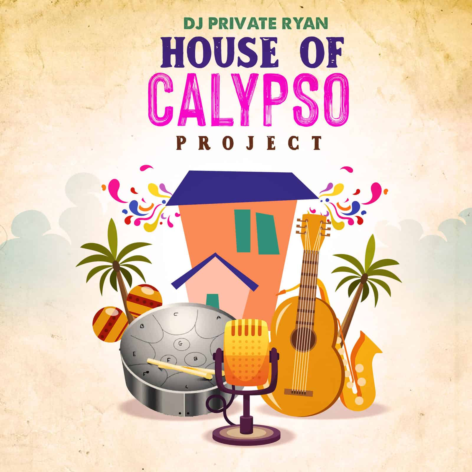 DJ Private Ryan - House Of Calypso Project