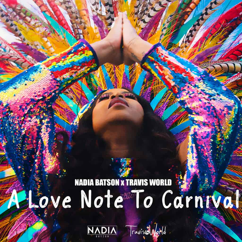 Nadia Batson & Travis World - A Love Note To Carnival