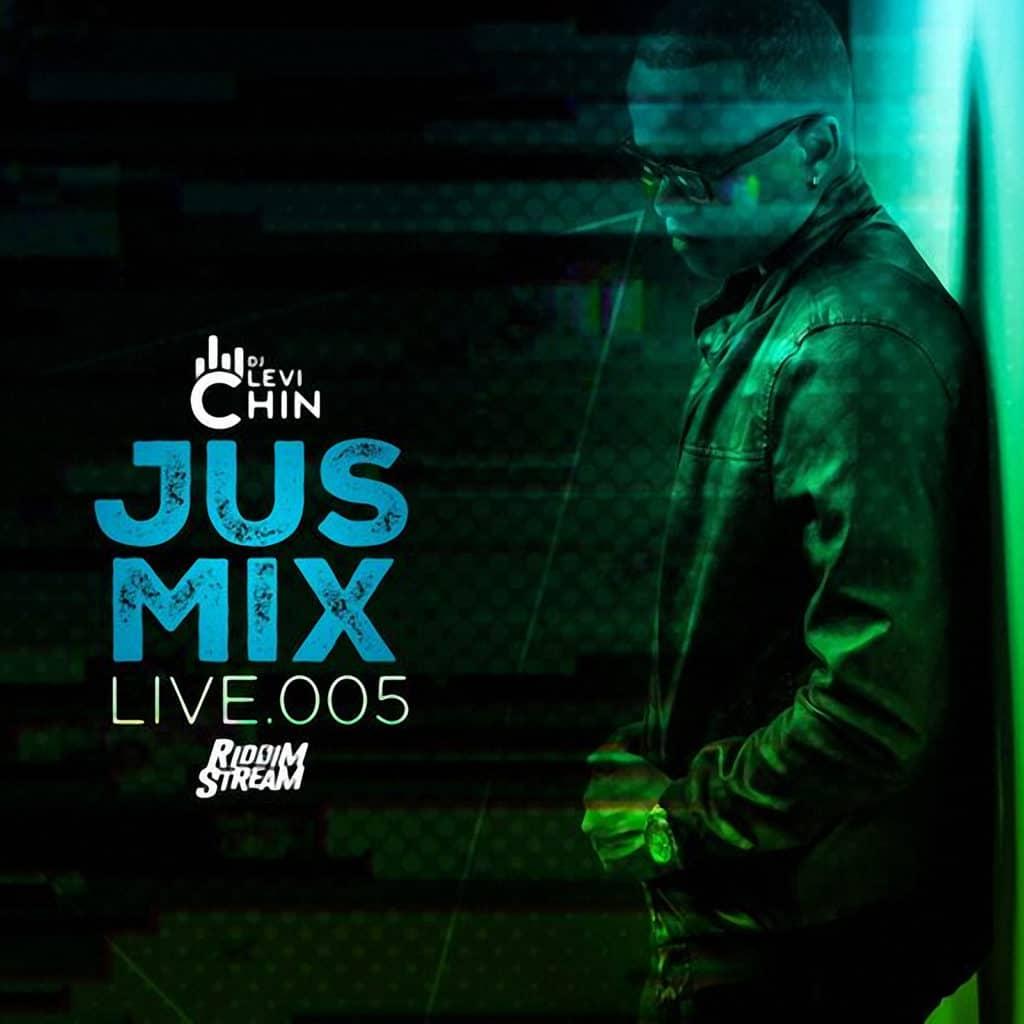 Dj Levi Chin - Jus Mix Live 005