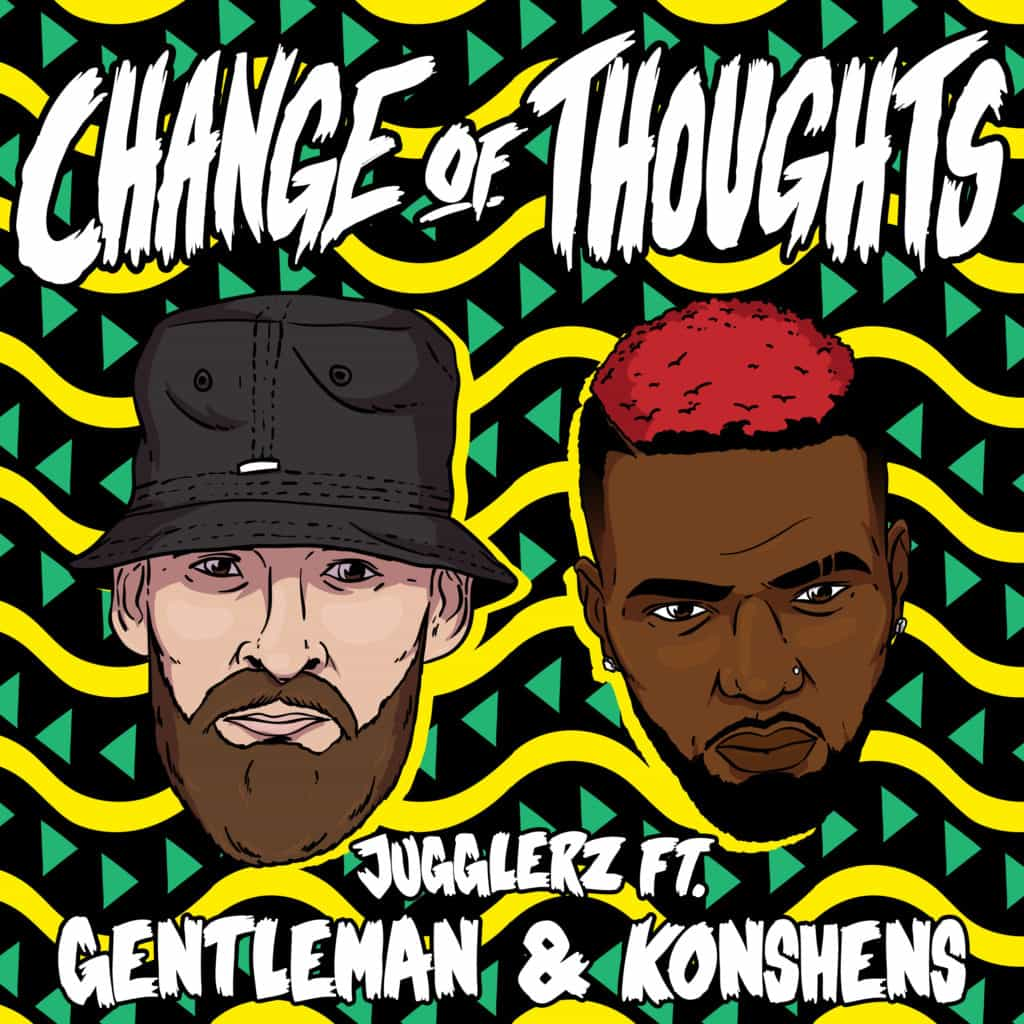 Jugglerz ft. Gentleman & Konshens - Change of Thoughts