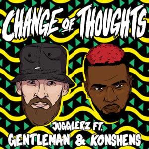 Jugglerz ft. Gentleman & Konshens - Change of Thoughts