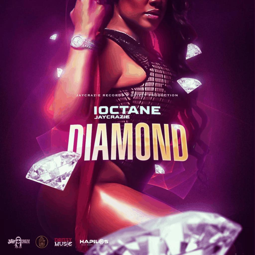 I-Octane & JayCrazie - Diamond - JayCrazie Records / Drizzy Production