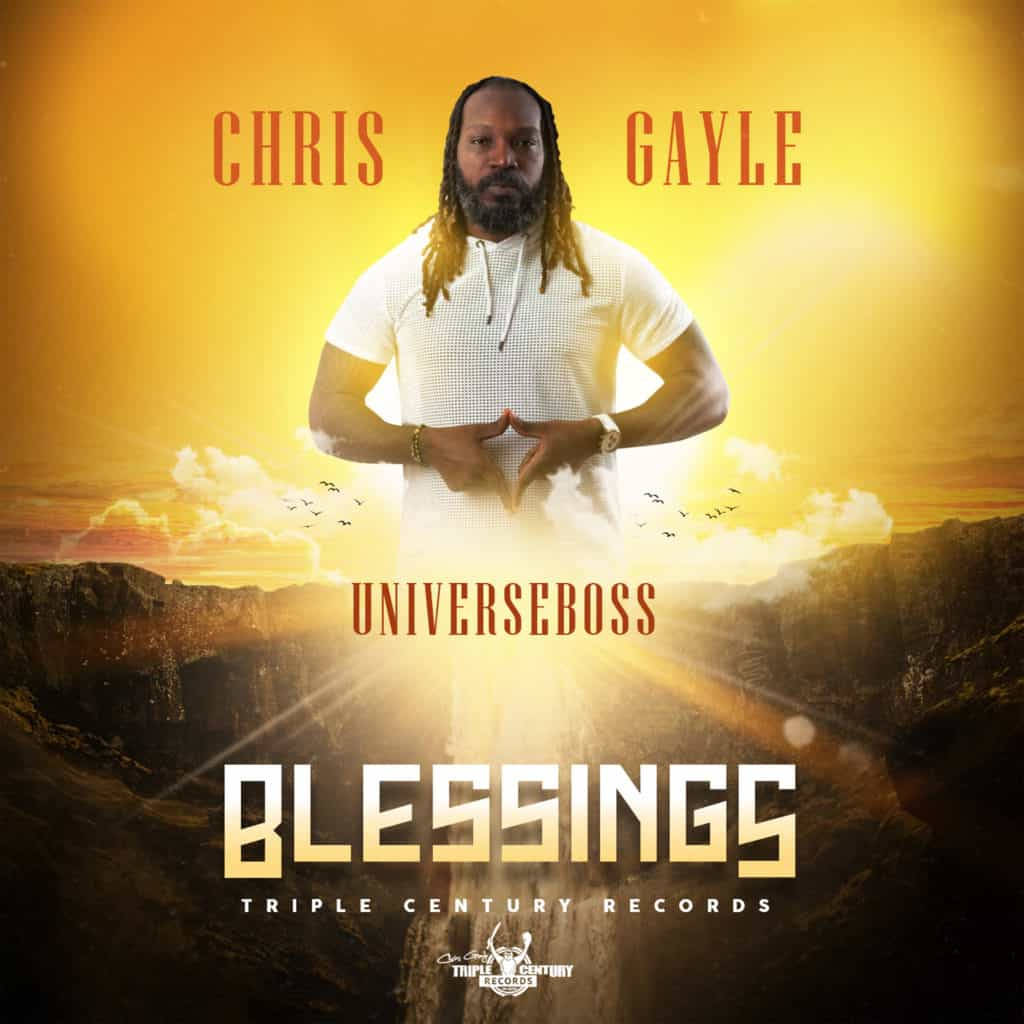 Chris Gayle (UniverseBoss) - BLESSINGS