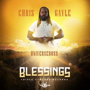 Chris Gayle (UniverseBoss) - BLESSINGS