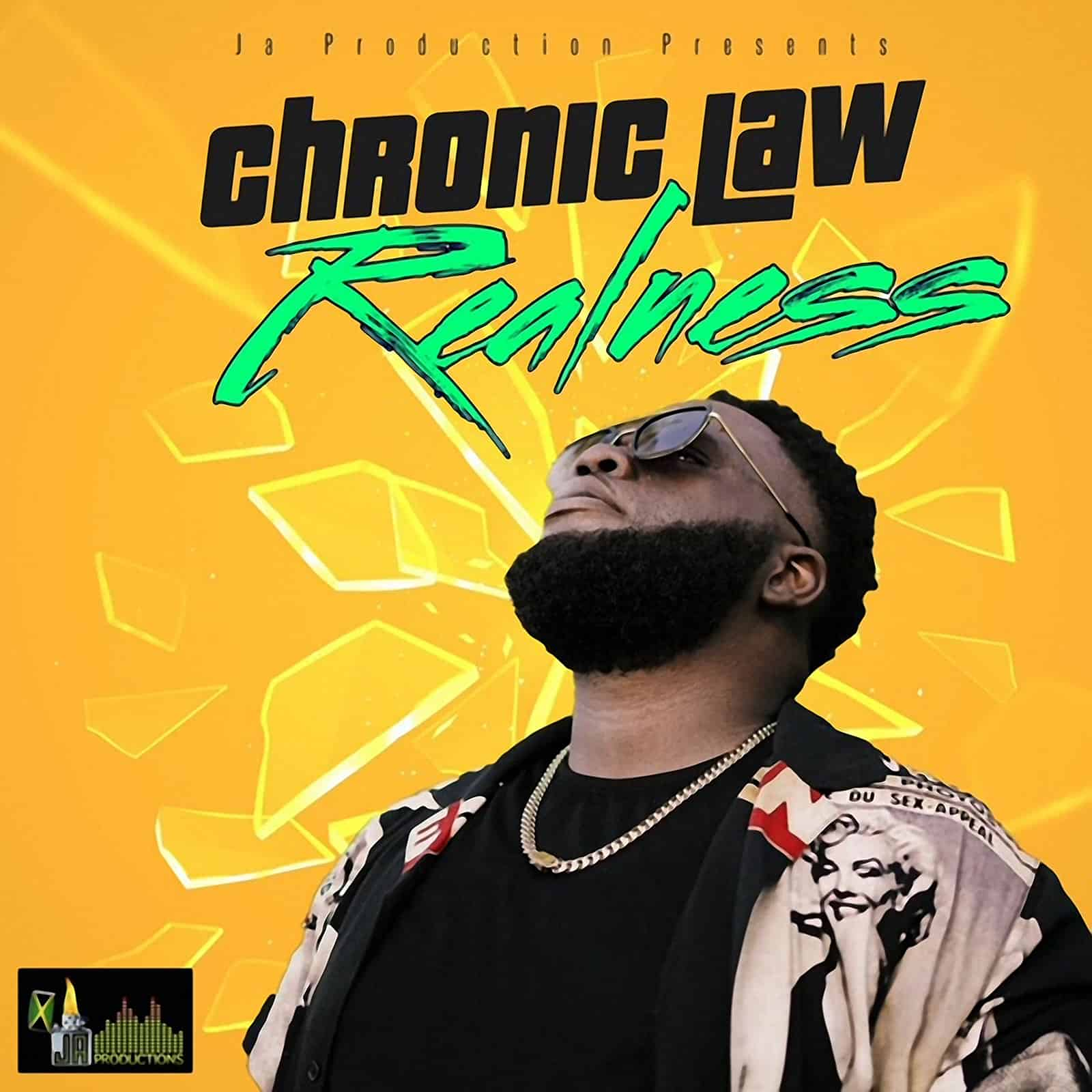 Chronic Law - Realness - JA Productions / DubShot