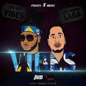 Freezy X Merz - Vibes (Le Mweh Laba)