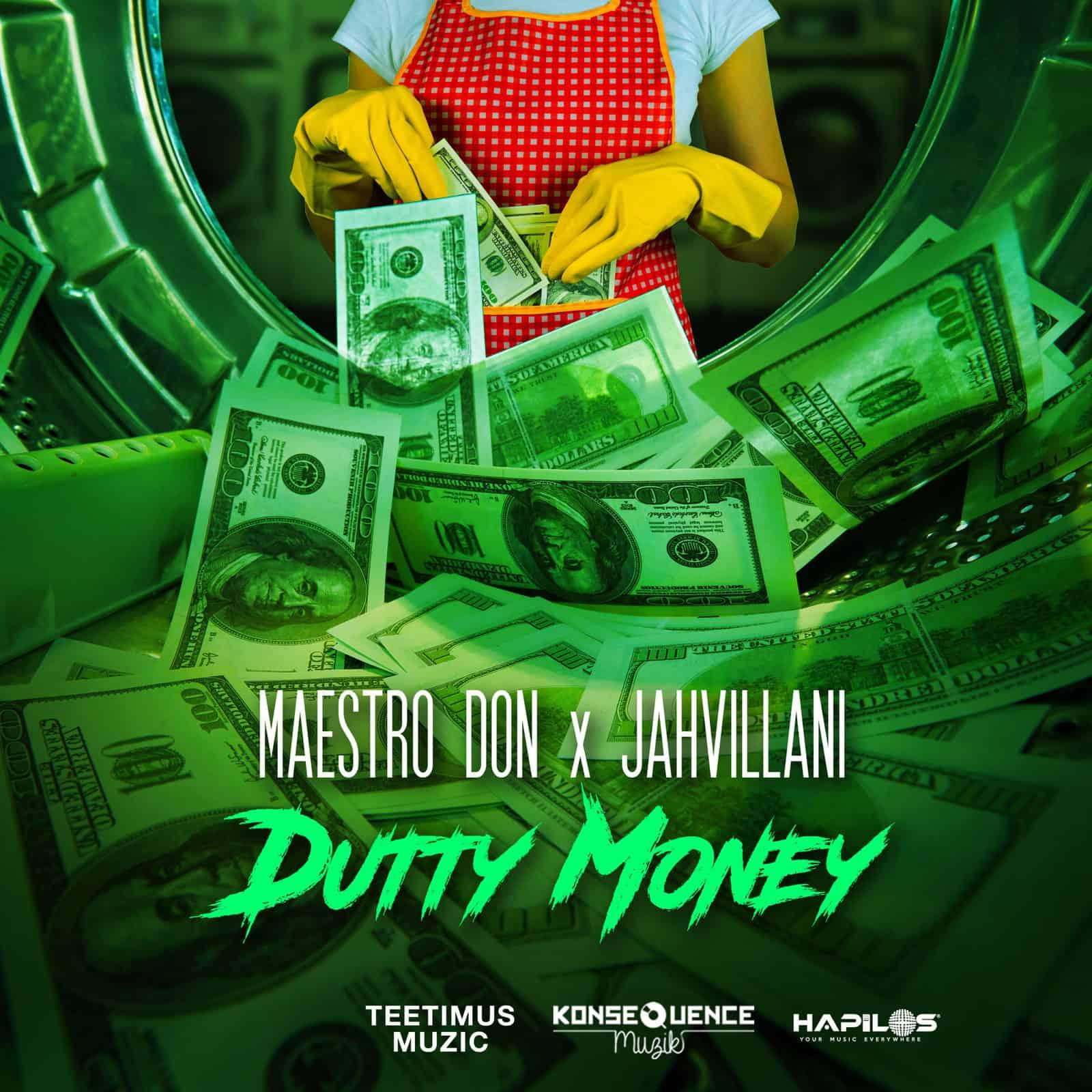 Maestro Don & Jahvillani - Dutty Money