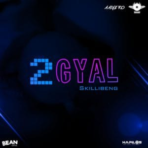 Skillibeng - 2Gyal - EastSyde Records