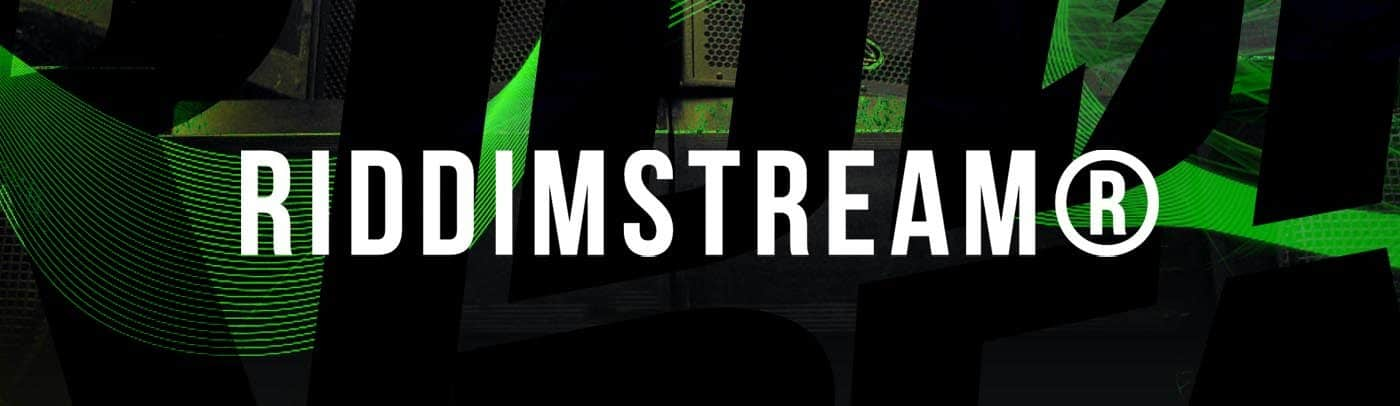 Riddimstream®