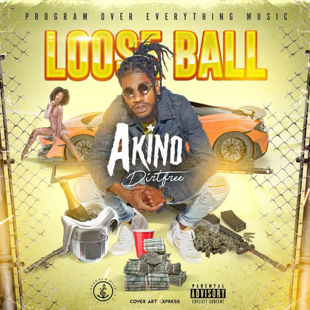 Akino Dirtfree - Loose Ball