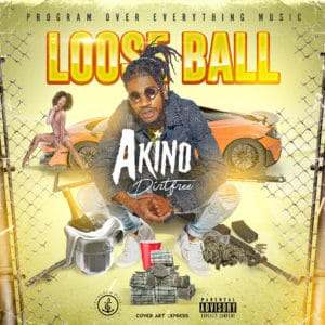 Akino Dirtfree - Loose Ball