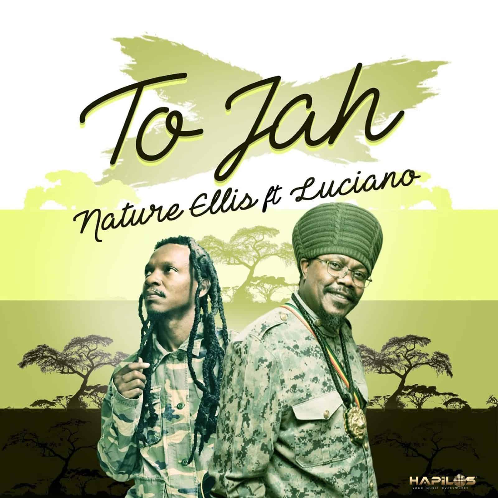 Nature Ellis - To Jah (feat. Luciano) - Ambassodors of Choice