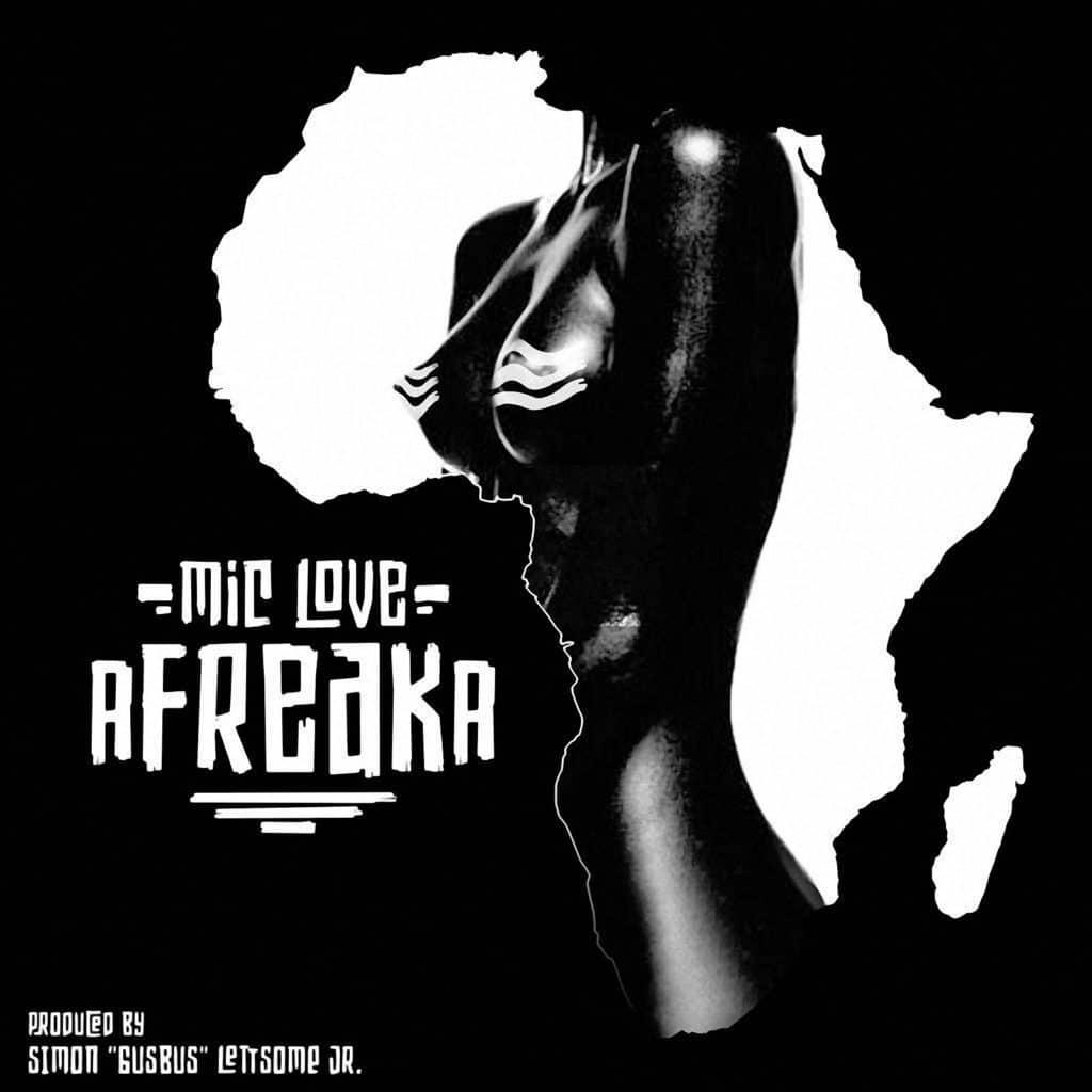 Mic Love - Afreaka - 2021 Soca