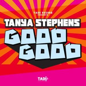 Tanya Stephens - Good Good