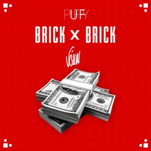 V'ghn & DJ Puffy - Brick By Brick