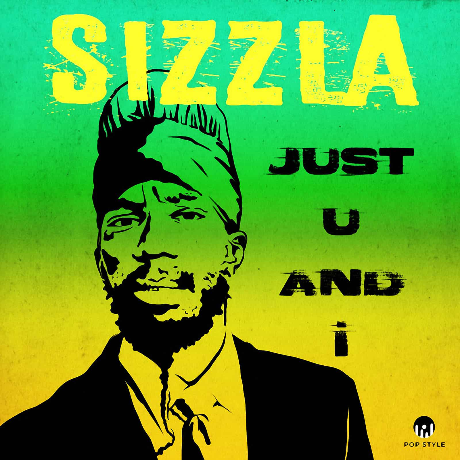 Sizzla - Just U and I - Pop Style Music