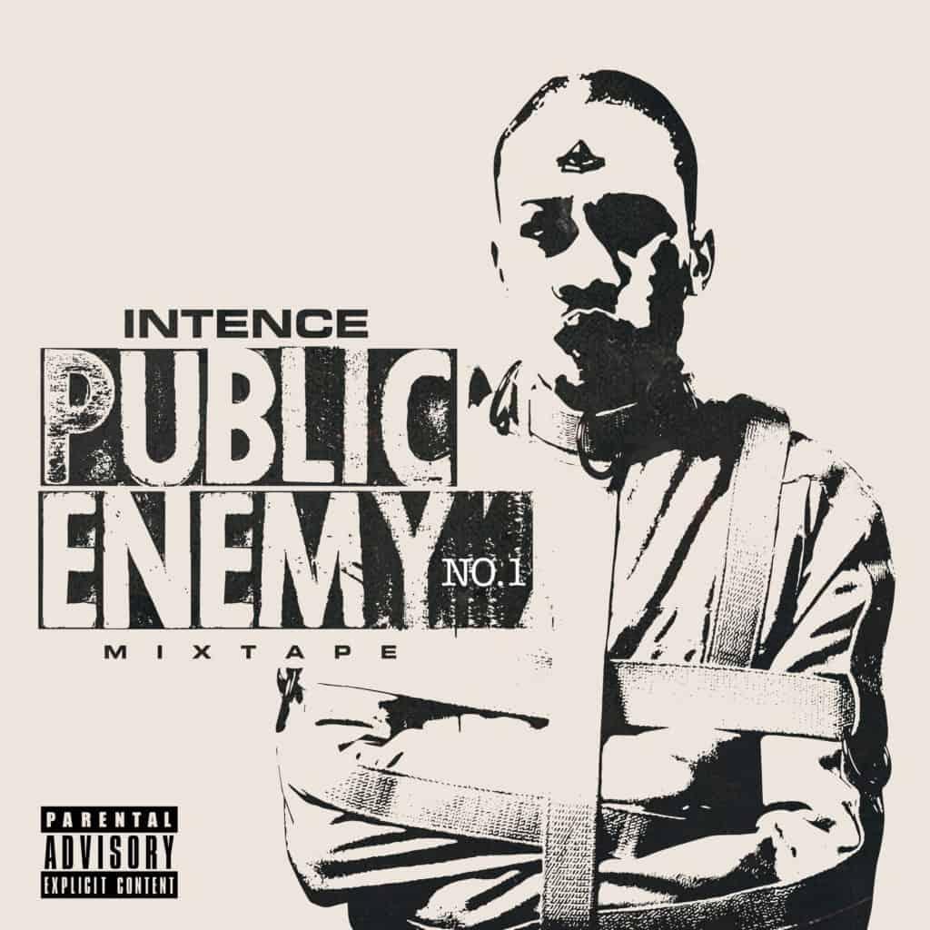 INTENCE - Public Enemy No. 1 (feat. Govana)