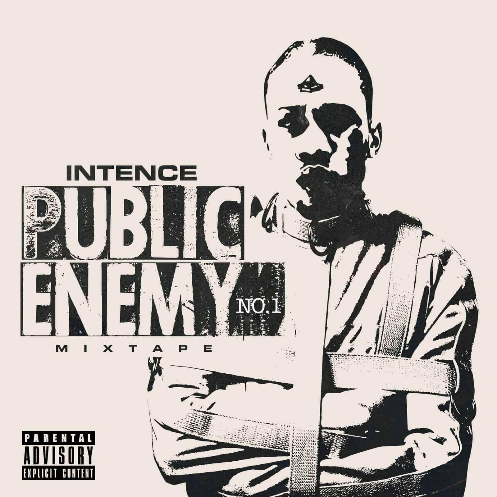 INTENCE - Public Enemy No. 1 (feat. Govana)
