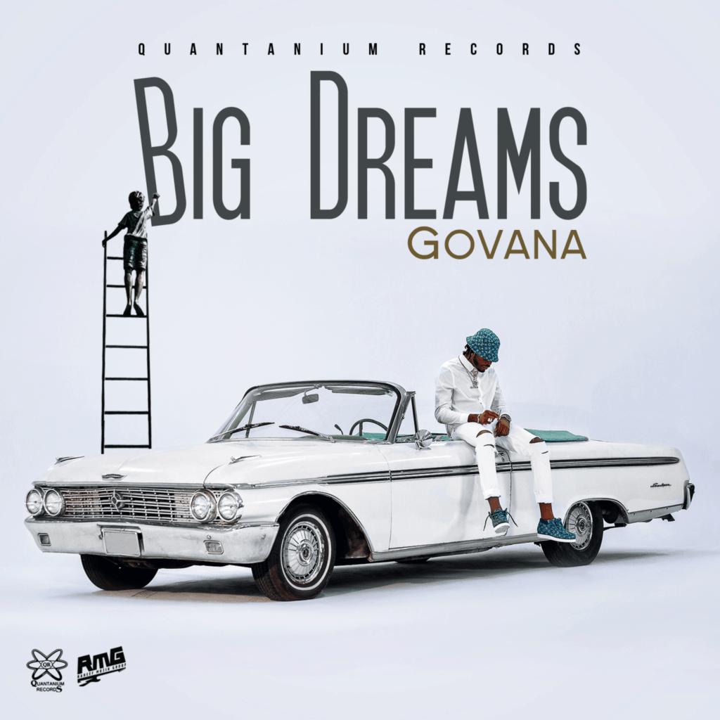 Govana - Big Dreams - Quantanium Records