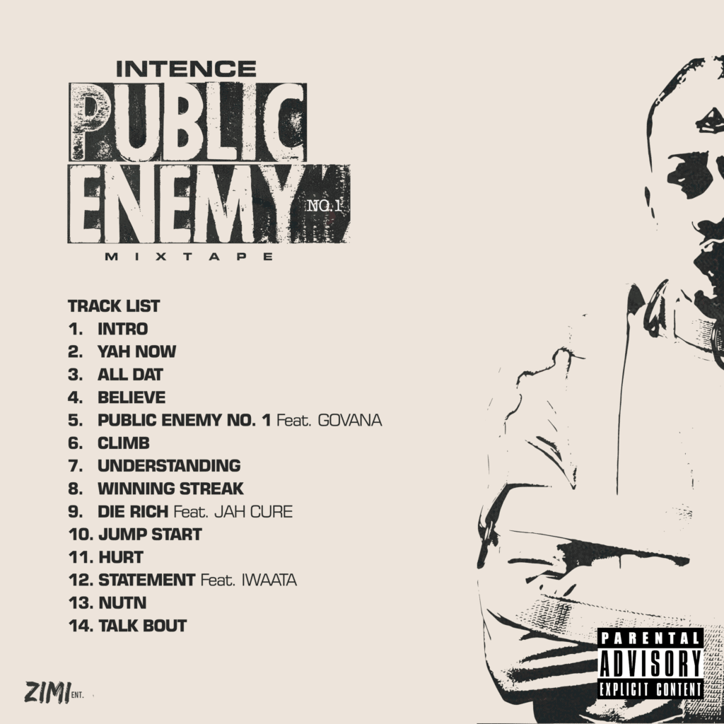 Intence - Public Enemy No.1 MIXTAPE