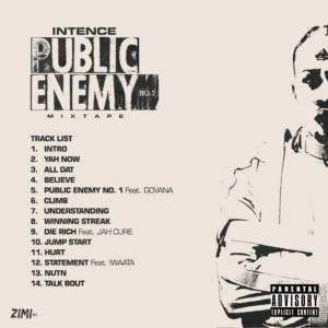 Intence - Public Enemy No.1 MIXTAPE