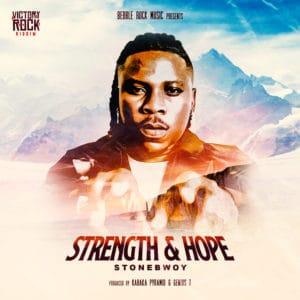 Stonebwoy - Strength and Hope