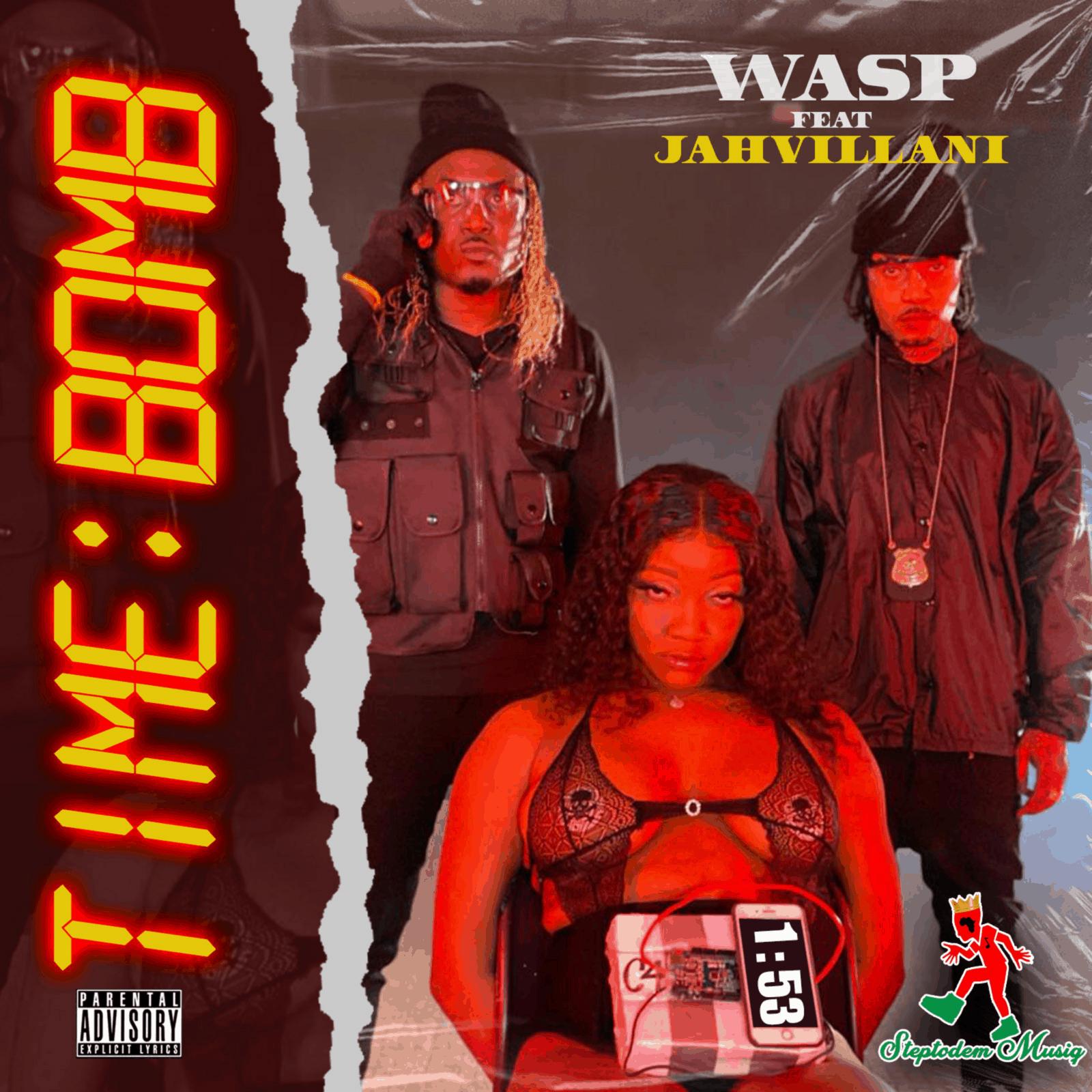 Wasp feat Jahvillani - Time Bomb