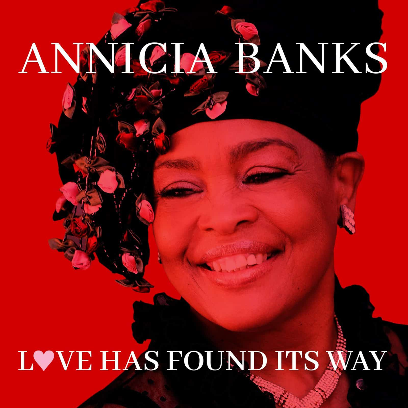 Annicia Banks - Love Has Found Its Way - Upfront EP