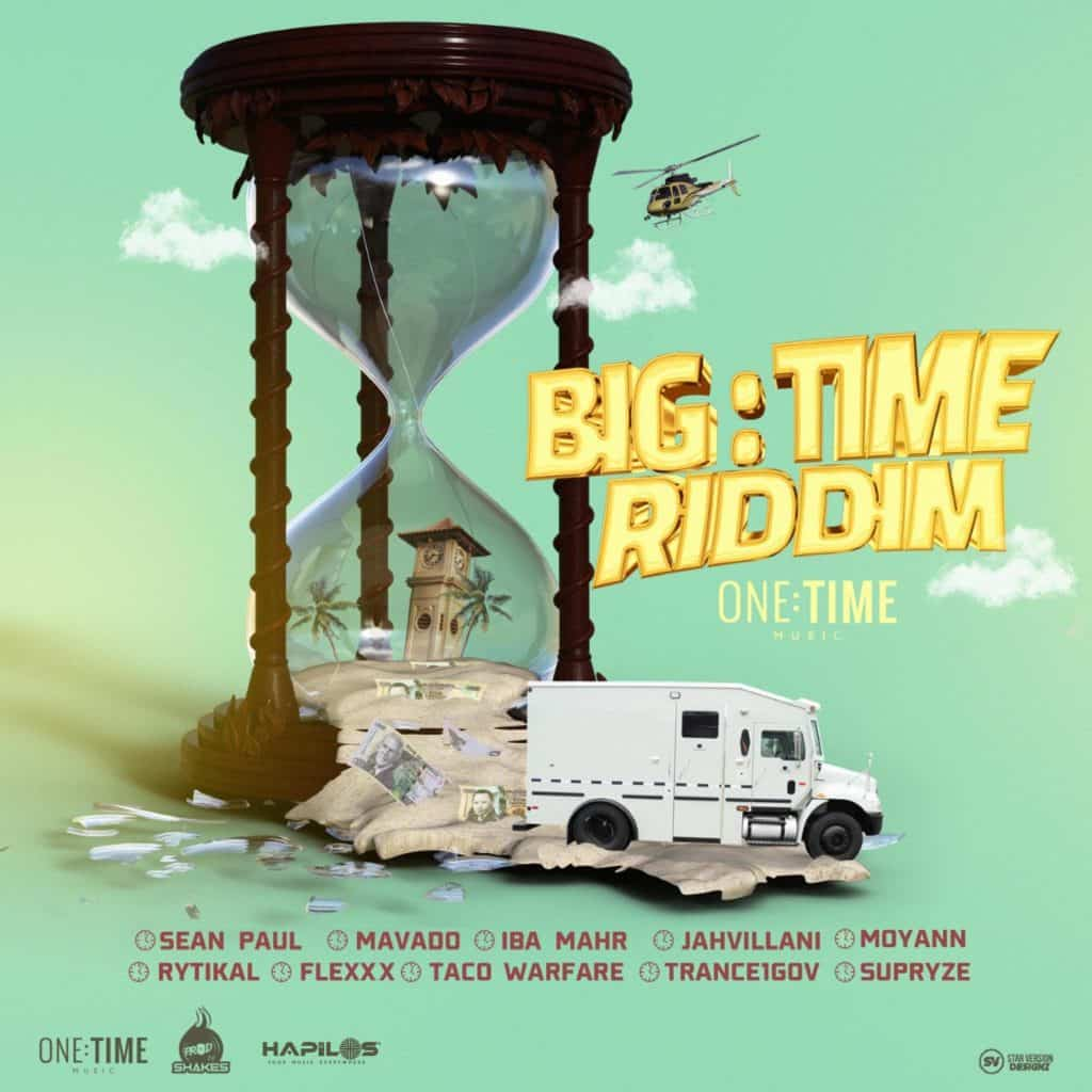 Big Time Riddim - One Time Music