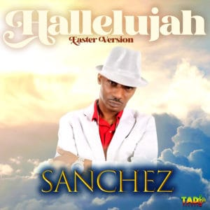 Sanchez - Hallelujah Easter Version