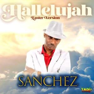 Sanchez - Hallelujah Easter Version
