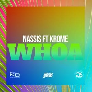 Whoa - Nassis ft Krome