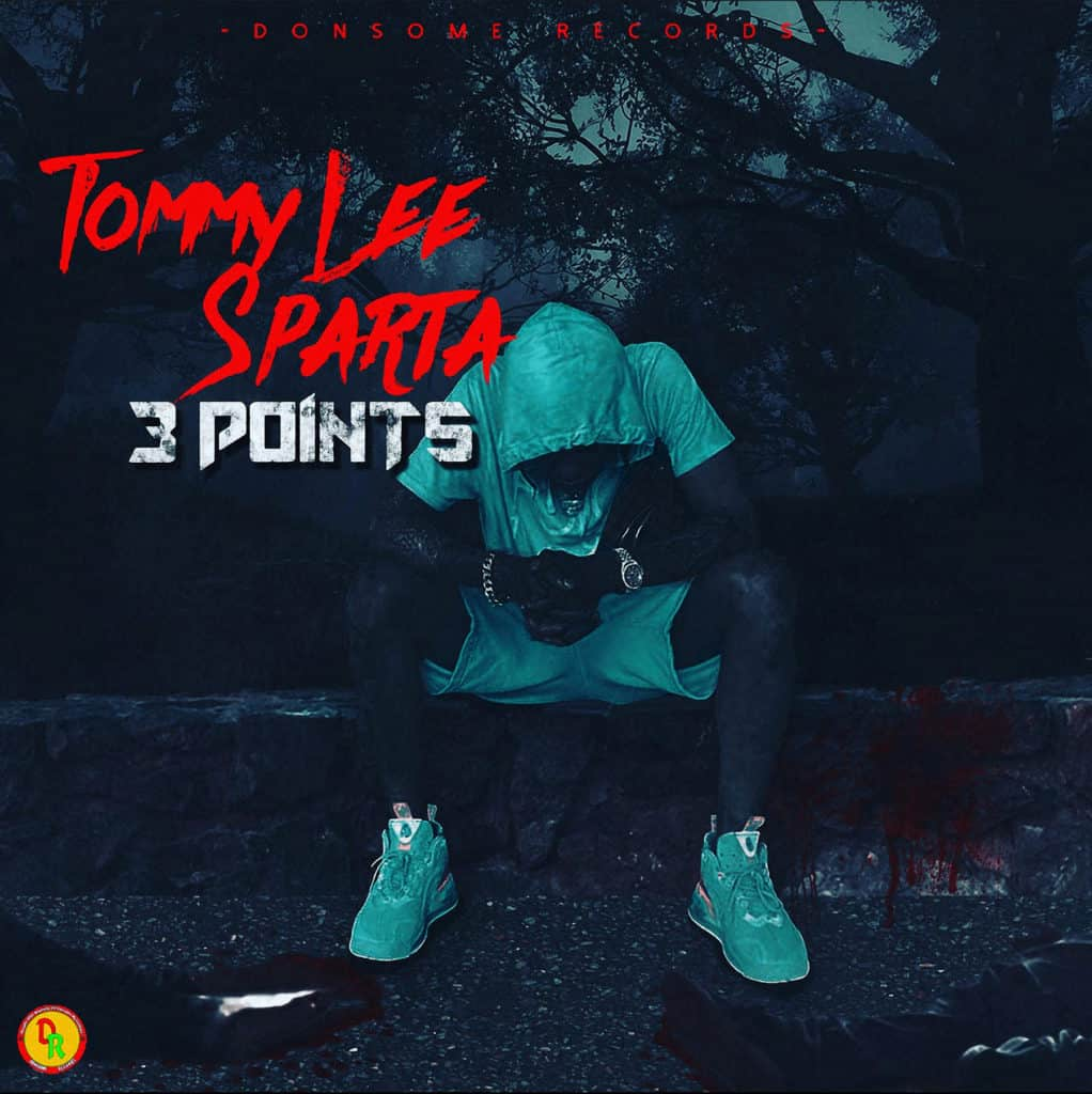 Tommy Lee Sparta- 3 Points - Donsome Records