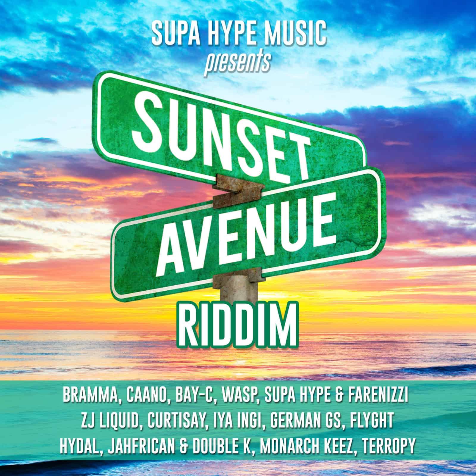 Sunset Avenue Riddim - Supa Hype Music