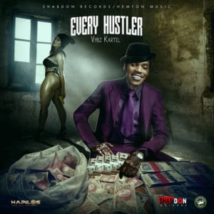 Vybz Kartel - Every Hustler - Shab Don Records / Hemton Music