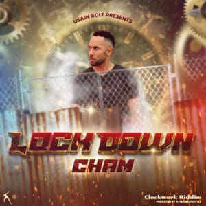 Cham - Lock Down - Clockwork Riddim