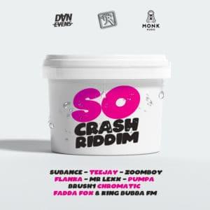 ZJ Sparks, Dan Evens, and Monk Music present the So Crash Riddim