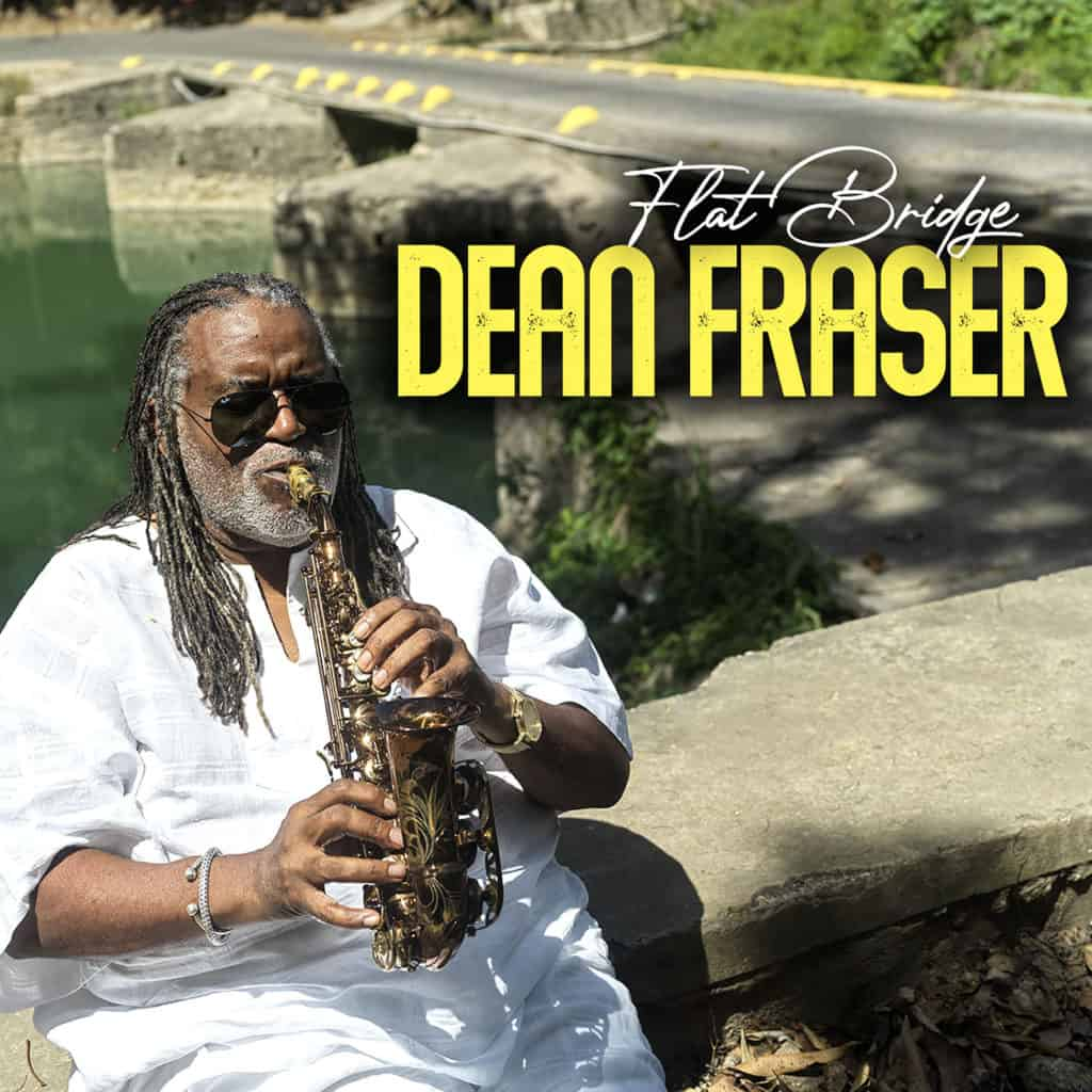 Flat Bridge by Jamaican Saxophonist Dean Fraser