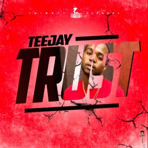 Teejay - Trust (prod. by Chimney Records)