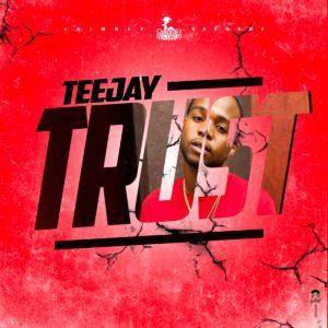 Teejay - Trust (prod. by Chimney Records)