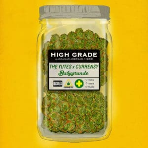 "The Yutes x Curren$y - ""High Grade"""