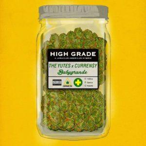 "The Yutes x Curren$y - ""High Grade"""